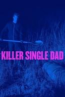 Inseminação Mortal (Killer Single Dad)