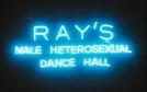 Ray's Male Heterosexual Dance Hall (Ray's Male Heterosexual Dance Hall)