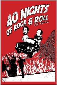 40 Nights of Rock and Roll  - Poster / Capa / Cartaz - Oficial 1