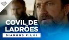 Covil de Ladrões | Trailer Legendado