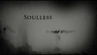 Soulless Trailer