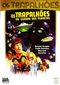 Os Trapalhões na Guerra dos Planetas - Poster / Capa / Cartaz - Oficial 1