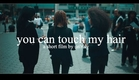 you can touch my hair, a short film (trailer)