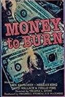 Dinheiro para Queimar (Money to Burn)