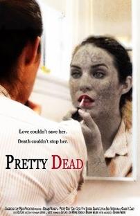 Pretty Dead - Poster / Capa / Cartaz - Oficial 1
