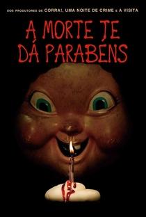 A Morte Te Dá Parabéns - Poster / Capa / Cartaz - Oficial 6