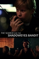 Timmy Muldoon and the Search for the Shadoweyes Bandit (Timmy Muldoon and the Search for the Shadoweyes Bandit)