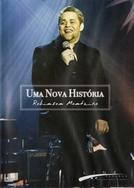 Robinson Monteiro - Uma Nova História (Uma Nova História: Robinson Monteiro)