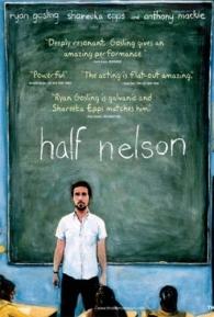Half Nelson: Encurralados - Poster / Capa / Cartaz - Oficial 1
