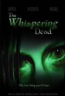 The Whispering Dead - Poster / Capa / Cartaz - Oficial 1