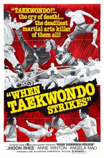 When Taekwondo Strikes - Poster / Capa / Cartaz - Oficial 2