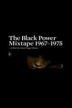 The Black Power Mixtape 1967-1975  - Poster / Capa / Cartaz - Oficial 2