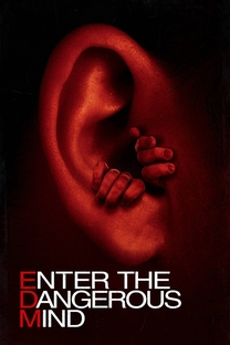 Enter the Dangerous Mind - Poster / Capa / Cartaz - Oficial 1