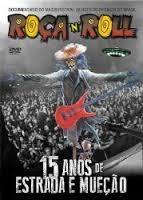 Roça N Roll - 15 Anos de Estrada e Mueção. - Poster / Capa / Cartaz - Oficial 1