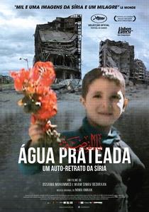 Água prateada, um autorretrato da Síria - Poster / Capa / Cartaz - Oficial 1