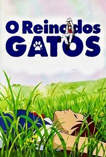 O Reino dos Gatos - Poster / Capa / Cartaz - Oficial 32
