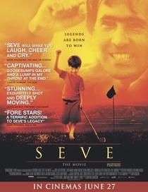 Seve - O Filme - Poster / Capa / Cartaz - Oficial 1