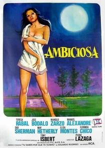 Ambiciosa - Poster / Capa / Cartaz - Oficial 1