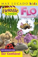 Hermie & Amigos - Flo a Mosquinha Mentirosa - Poster / Capa / Cartaz - Oficial 1