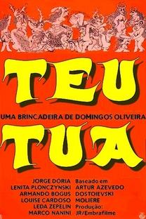 Teu, Tua - Poster / Capa / Cartaz - Oficial 1