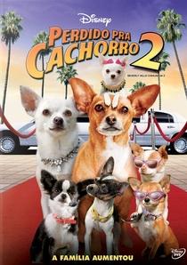 Perdido Pra Cachorro 2 - Poster / Capa / Cartaz - Oficial 1