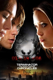 O Exterminador do Futuro: Crônicas de Sarah Connor (2ª Temporada) - Poster / Capa / Cartaz - Oficial 4