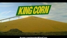 King Corn - Official Trailer