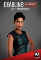 Análise de Um Crime (4ª Temporada) (Deadline: Crime with Tamron Hall (Season 4))