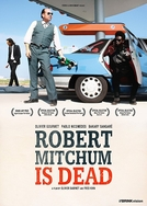 Robert Mitchum Está Morto (Robert Mitchum Est Mort)