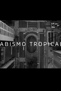 Abismo Tropical - Poster / Capa / Cartaz - Oficial 1