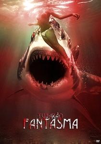 O Tubarão Fantasma - Poster / Capa / Cartaz - Oficial 2