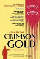 Ouro Carmim (Talaye sorkh / Crimson Gold)
