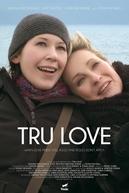 Tru Love (Tru Love)