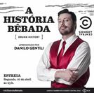 A História Bêbada: Drunk History (1ª Temporada) (Drunk History)