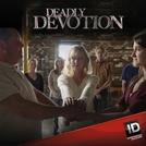 Cultos Mortais (1ª Temporada) (Deadly Devotion (Season 1))