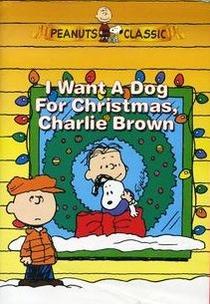 Eu Quero um Cachorro para o Natal, Charlie Brown - Poster / Capa / Cartaz - Oficial 3