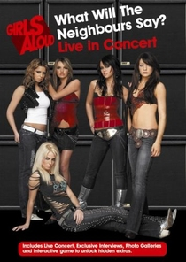 Girls Aloud - What Will the Neighbours Say? Live in Concert - Poster / Capa / Cartaz - Oficial 1