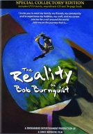 The Reality of Bob Burnquist (The Reality of Bob Burnquist)
