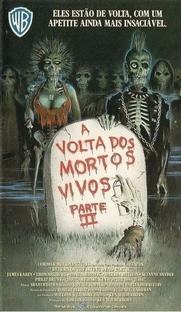 A Volta dos Mortos Vivos - Parte 2 - Poster / Capa / Cartaz - Oficial 3