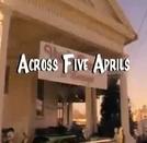 Ventos da Primavera (Across Five Aprils)