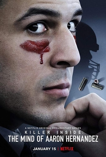 A Mente do Assassino: Aaron Hernandez - Poster / Capa / Cartaz - Oficial 1