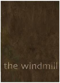 The Windmill - Poster / Capa / Cartaz - Oficial 2