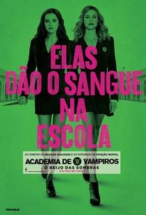 Academia de Vampiros: O Beijo das Sombras - Poster / Capa / Cartaz - Oficial 29