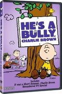 Ele é um Valentão, Charlie Brown (He's a Bully, Charlie Brown)