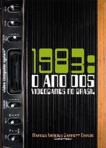 1983: O Ano Dos Videogames no Brasil - Poster / Capa / Cartaz - Oficial 1
