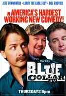Blue Collar TV (1ª Temporada) (Blue Collar TV (Season 1))