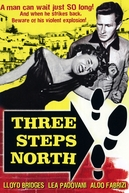 3 Passos ao Norte (Three Steps North)