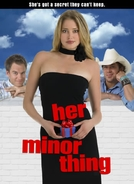 Todo Mundo Vai Saber (Her Minor Thing)