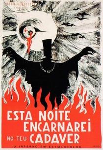 Esta Noite Encarnarei no Teu Cadáver - Poster / Capa / Cartaz - Oficial 1