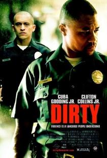 Dirty - O Poder da Corrupção - Poster / Capa / Cartaz - Oficial 2